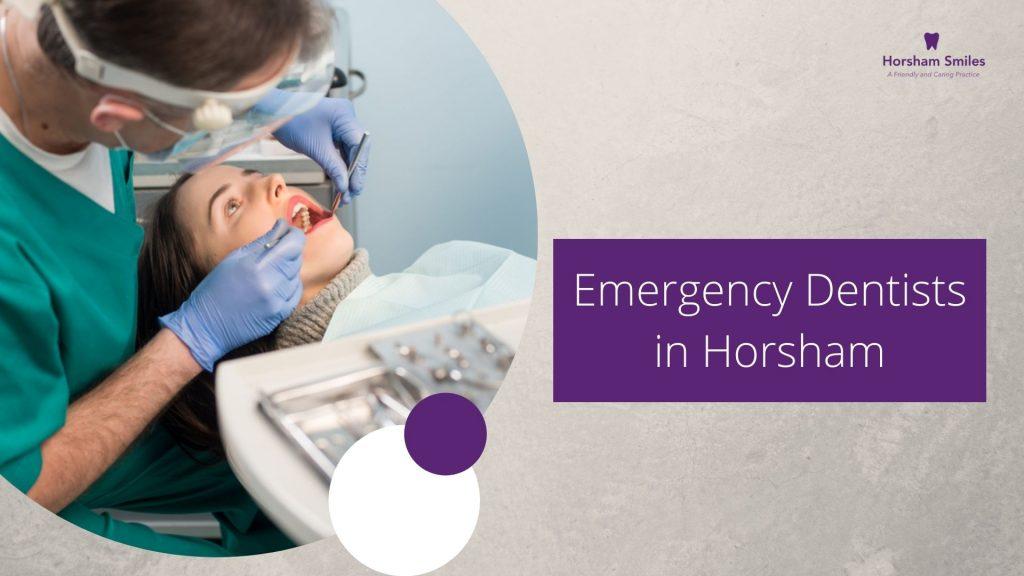 Emergency Dentists in Horsham