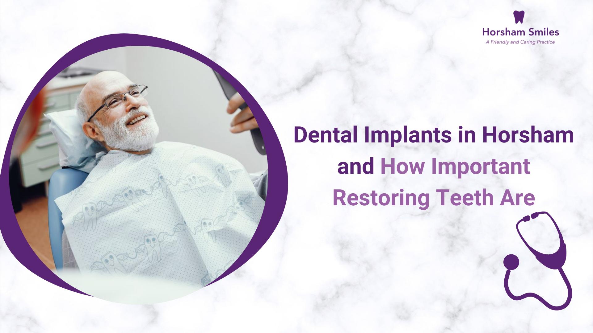 Dental Implants in Horsham